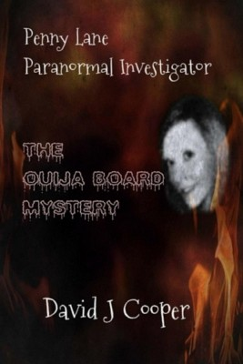 Penny Lane Paranormal Investigator The Ouija Board Mystery by David J Cooper from David J Cooper in General Novel category