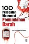 100 Persoalan Pemindahan Darah by Wan Haslindawani Wan Mahmood from  in  category