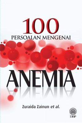 100 Persoalan Tentang Anemia by Zuraida Zainun from  in  category