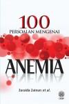 100 Persoalan Tentang Anemia by Zuraida Zainun from  in  category