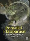 Penyakit Ektoparasit Dalam Akuakultur by Kua Beng Chu from  in  category
