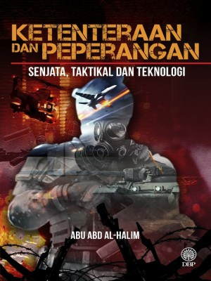 Ketenteraan Dan Peperangan Senjata, Taktikal Dan Teknologi by Abu Abd Al-Halim from  in  category