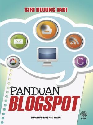 Siri Hujung Jari-Panduan Blogspot by Muhamad Rais Abd Halim from Dewan Bahasa dan Pustaka in General Academics category