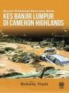 Kesan Psikologi Bencana Alam : Kes Banjir Lumpur di Cameron Highlands