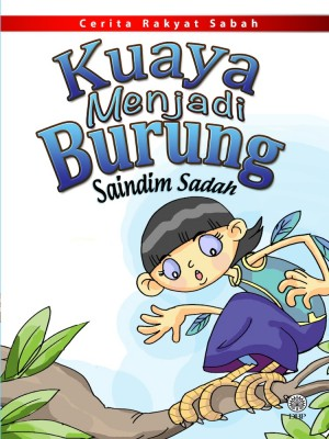 Kuaya Menjadi Burung by Saindim Sadah from  in  category