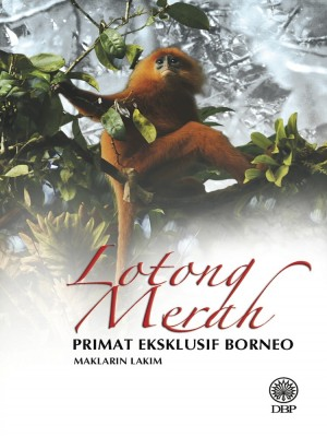 Lotong Merah Primat Eksklusif Borneo