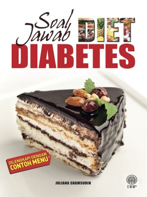 Soal Jawab Diabetes by Juliana Shamsudin from Dewan Bahasa dan Pustaka in General Academics category