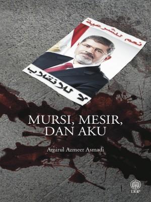 Mursi, Mesir Dan Aku