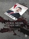 Mursi, Mesir Dan Aku by Amirul Azmeer Asmadi from  in  category