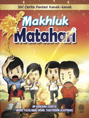 Makhluk Matahari by Mf Kencana, Mohd. Tajuliqbal Mohd. Taqiyuddin from  in  category