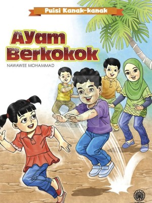 Ayam Berkokok by Nawawee Mohammad from Dewan Bahasa dan Pustaka in Children category