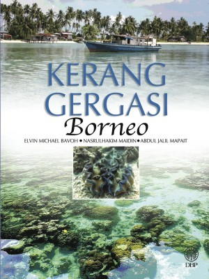 Kerang Gergasi Borneo by Elvin Michael Bavoh, Nasrulhakim Maidin, Abdul Jalil Mapait from  in  category