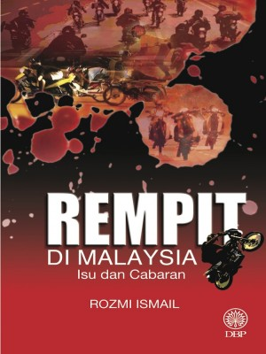 Rempit Di Malaysia by Rozmi Ismail from Dewan Bahasa dan Pustaka in General Academics category