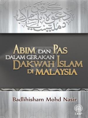 ABIM dan PAS dalam Gerakan Dakwah Islam di Malaysia