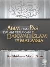 ABIM dan PAS dalam Gerakan Dakwah Islam di Malaysia by Badlihisham Mohd Nasir from  in  category
