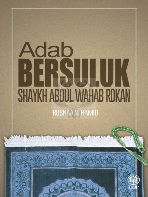 Adab Bersuluk Shaykh Abdul Wahab Rokan by Rosnaaini Hamid from  in  category