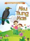 Antologi Pengkarya Guru: Aku Tiung Mas by DBP from  in  category
