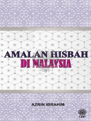 Amalan Hisbah di Malaysia by Azrin Ibrahim from  in  category