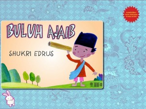 Buluh Ajaib by Shukri Edrus from Dewan Bahasa dan Pustaka in Children category