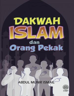 Dakwah Islam dan Orang Pekak by Abdul Munir Ismail from Dewan Bahasa dan Pustaka in General Academics category