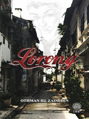 Lorong by Othman Hj. Zainudin from Dewan Bahasa dan Pustaka in General Academics category