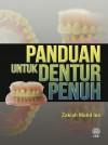 Panduan Untuk Dentur Penuh by Zakiah Mohd Isa from  in  category