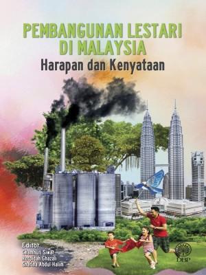 Pembangunan Lestari di Malaysia: Harapan dan Kenyataan by Editor Chamhuri Siwar, Rospidah Ghazali, Sharina Abdul Halim from  in  category