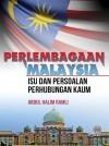 Perlembagaan Malaysia : Isu Dan Persoalan Perhubungan Kaum by Abdul Halim Ramli from  in  category