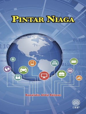 Pintar Niaga by Kamaludin Abdul Rahman from Dewan Bahasa dan Pustaka in General Academics category