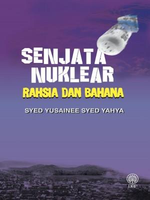 Senjata Nuklear Rahsia Dan Bahana