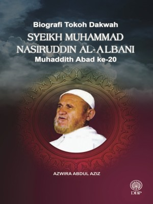 Biografi Tokoh Dakwah : Syeikh Muhammad Nasiruddin Al-Albani Muhaddith Abad Ke 20 by Azwira Abdul Aziz from  in  category