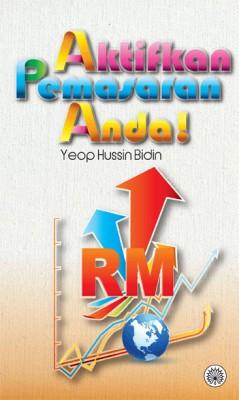 Aktifkan Pemasaran Anda! by Yeop Hussin Bidin from  in  category
