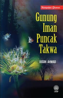 Gunung Iman Puncak Takwa (Kumpulan Pantun) by Jusoh Ahmad from  in  category