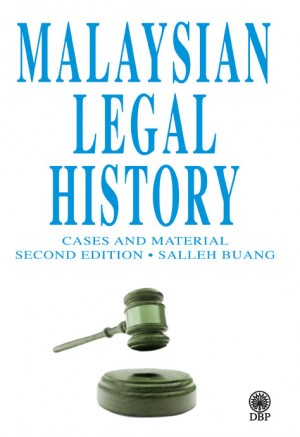 Malaysian Legal History Cases And Material Second Edition by Salleh Buang from  in  category