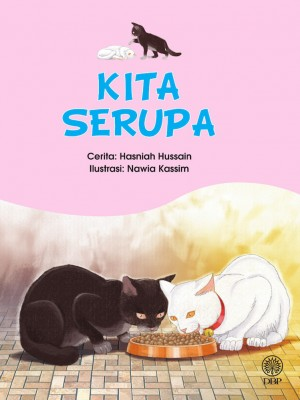 Kita Serupa by Hasniah Hussain from Dewan Bahasa dan Pustaka in General Novel category