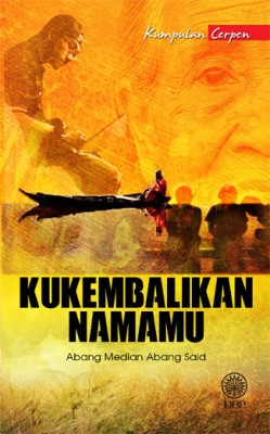 Kukembalikan Namamu by Abang Median Abang Said from  in  category