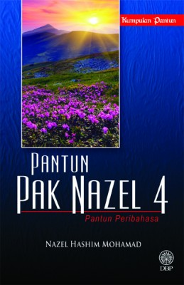 Pantun Pak Nazel 4: Pantun Peribahasa by Nazel Hashim Mohamad from  in  category