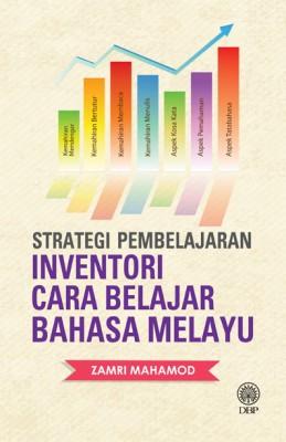 Strategi Pembelajaran Inventori Cara Belajar Bahasa Malaysia by Zamri Mahamod from Dewan Bahasa dan Pustaka in General Novel category