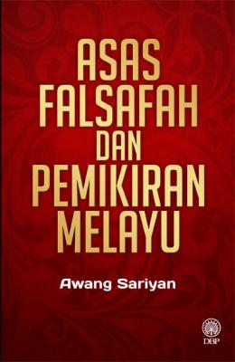 Asas Falsafah dan Pemikiran Melayu by Awang Sariyan from Dewan Bahasa dan Pustaka in General Novel category