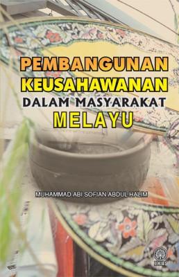 Pembangunan Keusahawanan dalam Masyarakat Melayu by Muhammad Abi Sofian Abdul Halim from  in  category