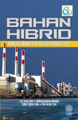 Bahan Hibrid Inovasi Rawatan Air Sisa Industri