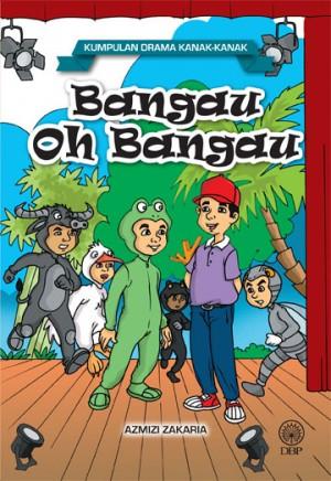 Bangau Oh Bangau (Kumpulan Drama Kanak-kanak) by Azmizi Zakaria from  in  category