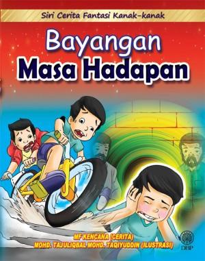 Bayangan Masa Hadapan by MF Kencana from Dewan Bahasa dan Pustaka in Children category