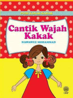 Cantik Wajah Kakak (Puisi Kanak-kanak) by Nawawee Mohammad from  in  category