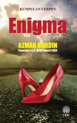 Enigma (Kumpulan Cerpen) by Azmah Nordin from Dewan Bahasa dan Pustaka in General Novel category