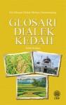 Glosari Dialek Kedah Edisi Kedua