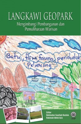 Langkawi Geopark Mengimbangi Pembangunan Dan Pemuliharaan Warisan