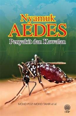 Nyamuk Aedes Penyakit Dan Kawalan