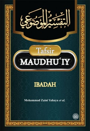 Tafsir Maudhu'iy Ibadah by Mohammad Zaini Yahaya et al. from Dewan Bahasa dan Pustaka in General Academics category