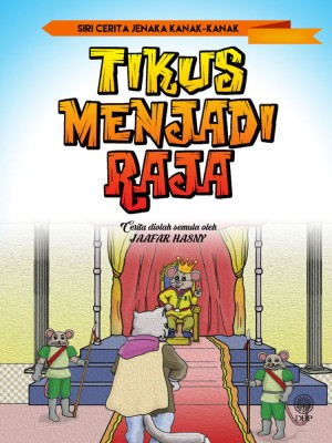 Tikus Menjadi Raja by Jaafar Hasny from  in  category